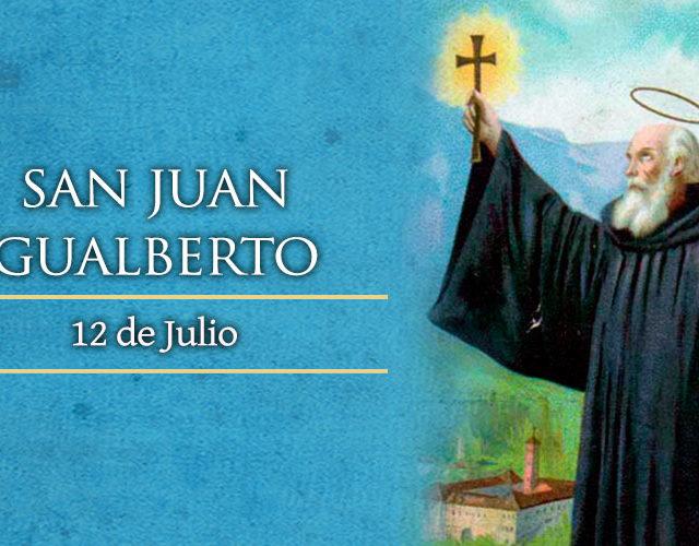 Julio 12 | San Juan Gualberto
