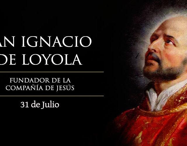 Julio 31 | San Ignacio de Loyola