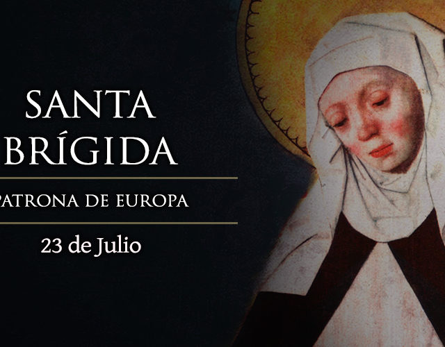 Julio 23 | Santa Brígida