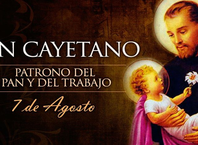 Agosto 7 | San Cayetano