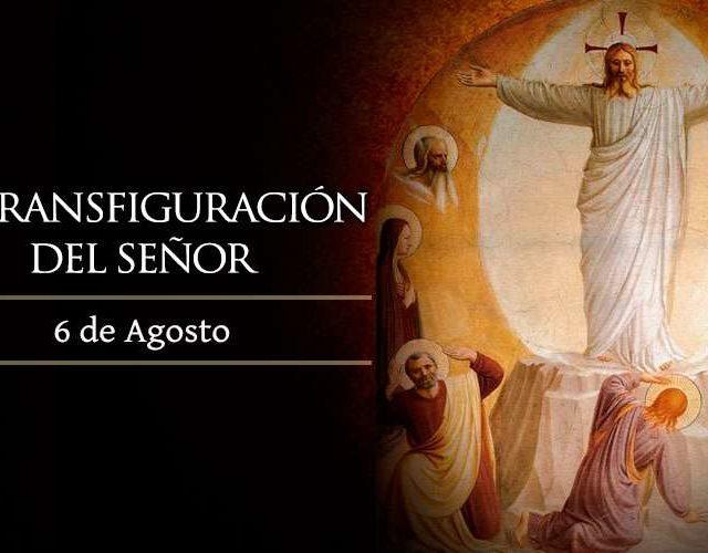 XVIII Domingo Ordinario | La Transfiguración del Señor