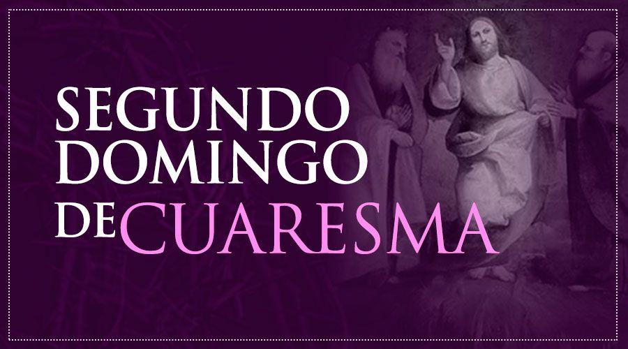 II Domingo de Cuaresma