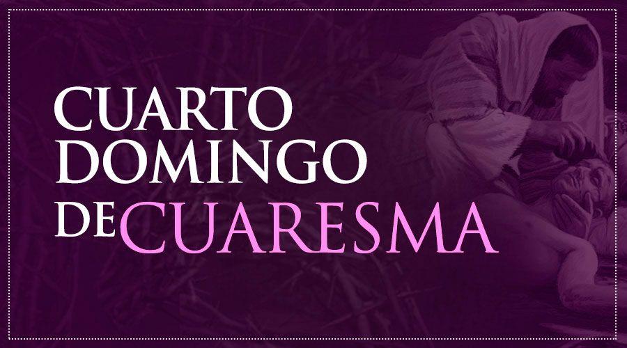 IV Domingo de Cuaresma - Ciclo B
