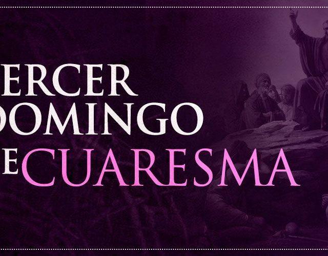 III Domingo de Cuaresma